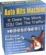 Auto Hits Machine - Unlimited Traffic At The Push Of A Button!